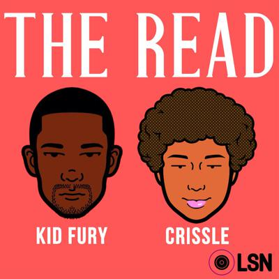 Join bloggers Kid Fury and Crissle for their weekly podcast covering hip-hop and pop culture's most trying stars. Throwing shade and spilling tea with a flippant and humorous attitude, no star is safe from Fury and Crissle unless their name is Beyoncé. (Or Blue Ivy.)  As transplants to New York City (Kid Fury from Miami and Crissle from Oklahoma City), The Read also serves as an on-air therapy session for two friends trying to adjust to life (and rats) in the big city.  The Read is part of the LoudSpeakers Network and is published every week on iTunes, iHeart Radio Talk, Soundcloud & Stitcher.