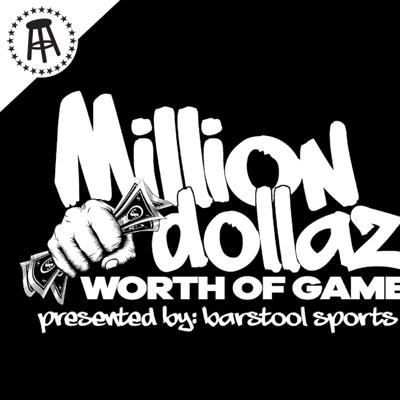 Cover art for MILLION DOLLAZ WORTH OF GAME EP:77