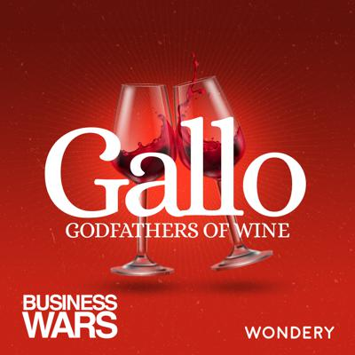 Cover art for Gallo: Godfathers of Wine | The Grapes of Wrath | 5