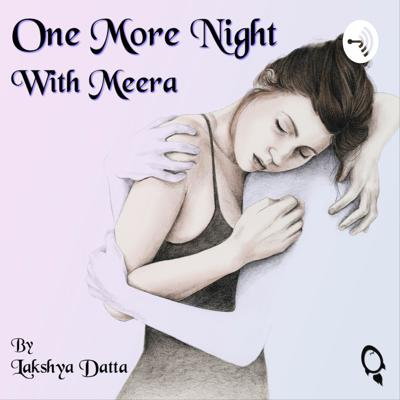 One More Night With Meera