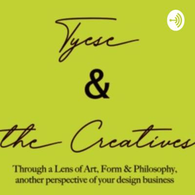 Tyese and the Creatives