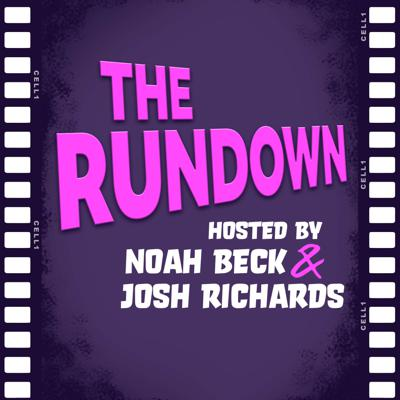 Join Noah Beck and Josh Richards as they breakdown their favorite movies and TV shows. Support this podcast: https://anchor.fm/therundown1/support