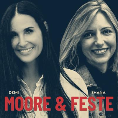 Cover art for Demi Moore & Shana Feste