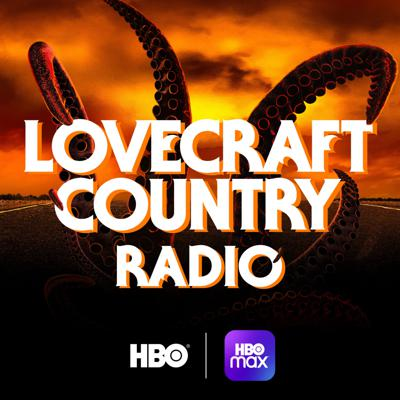 Cover art for Coming Soon: Lovecraft Country Radio