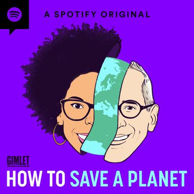 Does climate change freak you out? Want to know what we, collectively, can do about it? Us too. How to Save a Planet is a podcast that asks the big questions: what do we need to do to solve the climate crisis, and how do we get it done? Join us, journalist Alex Blumberg and scientist and policy nerd Dr. Ayana Elizabeth Johnson, as we scour the Earth for solutions, talk to people who are making a difference, ask hard questions, crack dumb jokes and — episode by episode — figure out how to build the future we want.