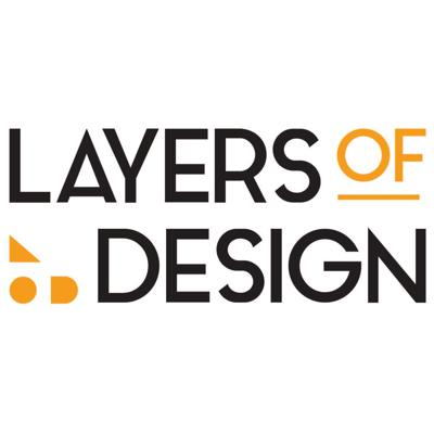 Layers of Design Podcast