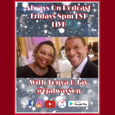 Always On with Tonya and Jay