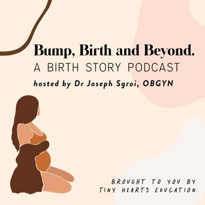 Bump, Birth and Beyond