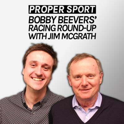 Bobby Beevers's Racing Round-Up with Jim McGrath