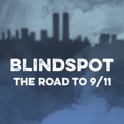 Cover art for Introducing Blindspot: The Road to 9/11
