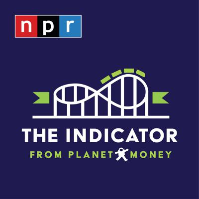 A little show about big ideas. From the people who make Planet Money, The Indicator helps you make sense of what's happening today. It's a quick hit of insight into work, business, the economy, and everything else. Listen weekday afternoons.