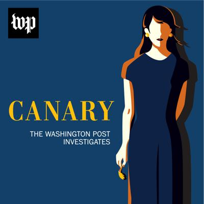"""Cover art for Introducing """"Canary: The Washington Post Investigates"""""""