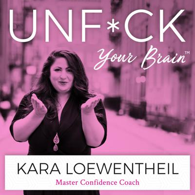 UnF*ck Your Brain is the podcast for high-achieving feminist women who struggle with anxiety, self-doubt, and imposter syndrome. If you know you've accomplished a lot professionally but still secretly feel like you're unqualified….if you want to feel confident but you worry about what everyone else thinks about you...if you want to succeed but fear failure...this podcast is for you. In each episode Master Certified Confidence Coach Kara Loewentheil, J.D., will teach you how to overcome social conditioning and your own self-critical thoughts so that you can reduce your anxiety and insecurity, boost your self-confidence, and get what you want in life. Download a free guide to creating confidence at www.unfckyourbrain.com/podcastconfidence.